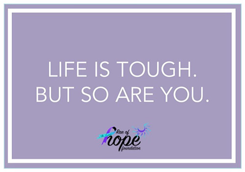 Life is tough. But so are you.
